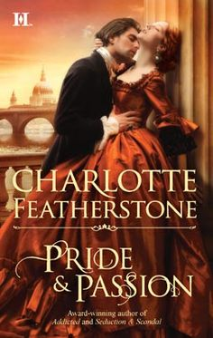 How gorgeous are the colors on this cover?  PRIDE & PASSION by Charlotte Featherstone  #Dresses, #Harlequin, #Romance, #books, #read, #women, #publishing