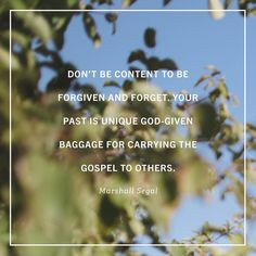 """""""Who might hear the gospel more clearly because they heard from you in your house in the context of your story? Who might relate to your unique weaknesses sins and failures? Throw a party for them put your past on display and invite them to walk with you out of slavery and death and into the kind of happiness they will never find in money or sex or entertainment or family or work. Invite them to follow you as you follow Christ.  If we have left our life of sin to follow Christ we are free…"""