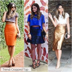 Cropped top... Pencil skirt :)