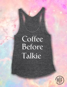 Coffee Before Talkie Triblend Tank. by HelloFabulousApparel