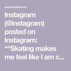"""Instagram (@instagram) posted on Instagram: """"""""Skating makes me feel like I am capable of anything,"""" says roller skater Ivey Rose (@spicyivey). """"It is the most freeing, liberating and…"""" • Feb 24, 2021 at 5:09pm UTC Feel Like, Like Me, Skating, Feelings, Rose, Instagram Posts, Sports, How To Make, Hs Sports"""