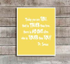 "Yellow ""Dr Suess Quote"" Nursery decor, baby nursery art. Nursery Wall quote, typographic print, 8x10""professionally printed. $18.00, via Etsy."
