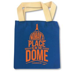 """""""A Woman's Place Is In The Dome"""" Canvas Tote Bag"""