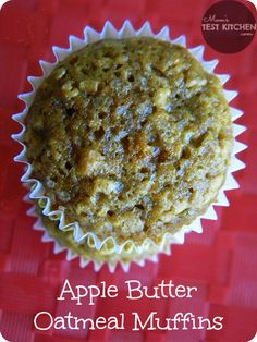 Mom's Test Kitchen: Apple Butter Oatmeal Muffins