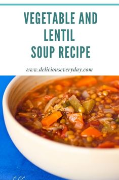 My vegetable and lentil soup recipe is made with du puy, or French green lentils known as the poor man's caviar.This easy one-pot soup is great to serve for a healthy and satisfying vegetarian or vegan dinner, especially in cooler weather. Vegetarian Lentil Soup, Lentil Vegetable Soup, Lentil Soup Recipes, Vegan Soup, Vegetarian Recipes Dinner, Vegan Dinners, Dinner Recipes, High Protein Vegan Recipes, Healthy Recipes