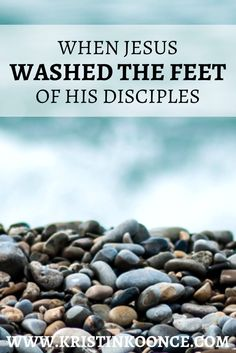 What does serving others really look like? In this post, I talk about Jesus washing his disciples feet and what this teaches us about serving. Click through to read about the importance of putting the needs of others before our own!
