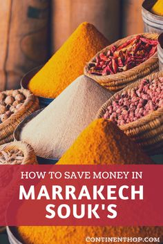 marrakech souk guide, prices included, how to save money at marrakech souk's in morocco travel, budget travel in morocco
