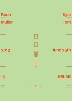 Kyle Bean/Tom Muller, poster submitted and designed by MayNinth (2013) –Type OnlyUnit Editions