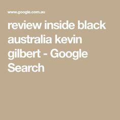 review inside black australia kevin gilbert - Google Search Australia, Google Search, Black, Black People