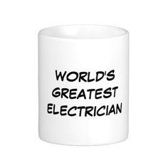 """World's Greatest Electrician"" Mug"