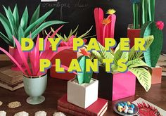 The number one post of last year was these DIY paper plantsand...  Read more »