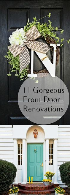 11 Gorgeous Front Door Renovations  Labor Junction / Home Improvement / Doorways / Home Decor / Spring Projects / Pop of Color / Curb Appeal / www.laborjunction.com