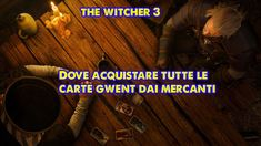 The witcher 3 tutte le carte gwent acquistabili dai HD) Playlist, The Witcher 3, Cart, Covered Wagon, Karting