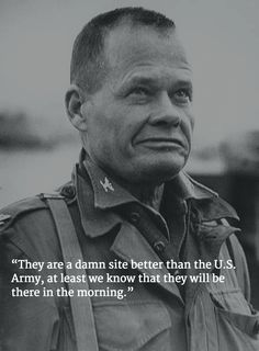 These 13 Chesty Puller quotes show why Marines will love and respect him forever - We Are The Mighty Marine Quotes, Usmc Quotes, Military Quotes, Military Humor, Quotes Quotes, Marine Corps Memes, Us Marine Corps, Usmc Birthday, Chesty Puller