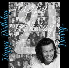 Happy birthday to my hero, role model and sunshine<3 Thank you Harry for being such a good example of what gentleman should be like. I love you so much it's not even possible, I cant believe that your 21!!! I'm so proud of how far you have come❤❤ I hope that all your birthday wishes come true on your special day and that you have  a wonderful day with all your friends and family!xx❤❤ #Harry #Styles #HarryStyles #Happy21stHarry