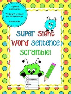 Super Sight Word Sentence Scramble {Dolch First Grade}