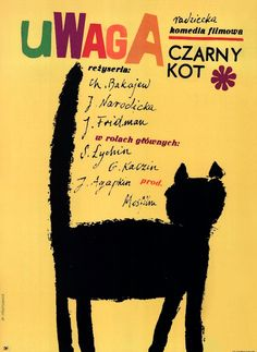 "Polish poster by Maria Ihnatowicz (Mucha), 1966, ""Uwaga Czarny Kot"". iL #BlackCat"