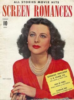 Hedy Lamarr 1940s SCREEN ROMANCES magazine cover. We bought Movie Magazines for the gossip and pictures even if we never went to the movies.