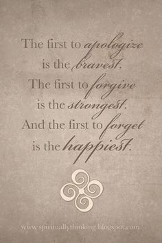Be the First to Apologize Forgive & Forget quote  by SprinkledJoy, $4.50