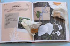 Kräutertee selbst machen - aus dem Buch: Schönes aus dem Garten mit Liebe verschenken Love, Lawn And Garden, Nice Asses, Kids