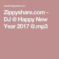 Zippyshare.com - DJ @ Happy New Year 2017 @.mp3