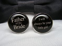 Father of the Bride Cufflinks - I will always be your little girl cuff links are a perfect gift for your dad as a keepsake for a wedding. on Etsy, $38.24