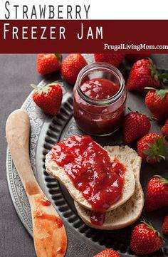Strawberry Freezer Jam- the best, fresh taste