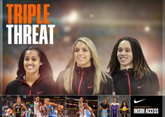 June 4, 2013 - Nike Inside Access: The Next Generation of Women's Basketball. Brittney Griner, Elena Delle Donne and Skylar Diggins carry forward Nike's strong history in the game.