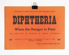 1920s Diphtheria Sign