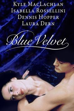 Blue Velvet (1986) dir. by Davod Lynch. The gruesome discovery of a severed human ear he found in a field leads a young man on a dark and dangerous journey into a dark and sinister underworld that exists in his hometown.