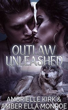 Outlaw Unleashed: Aspen Valley Wolf Pack