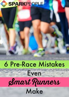 6 Pre-Race Food & Fitness Blunders. Read this article and never make these fitness flubs again! | via @SparkPeople