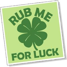 Rub Me For Luck Irish St. Patricks' Day Funny T-shirt