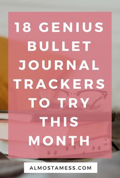 18 Genius bullet journal trackers you need to try this month - Almost a mess Bullet Journal Mood, Bullet Journal Tracker, Bullet Journal Ideas Pages, Bullet Journal Layout, Bullet Journal Inspiration, Bullet Journals, Journal Prompts, Free Planner, Weekly Planner