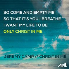 Christ in Me Hymn Quotes, Music Quotes, Praise And Worship Music, Worship Songs, Sinner Saved By Grace, Christian Facebook Cover, Christian Music Artists, Jeremy Camp, Christian Song Lyrics