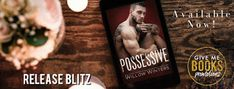 Book Crazy: Release Day Blitz & Giveaway: Possessive by Willow Winters!