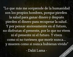 Dalái Lama: Lo que más me sorprende de la humanidad...