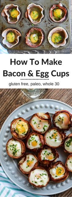 If you are following the Paleo or Whole30 diet these Bacon and Egg Cups are for you.  They are full of protein and easy to eat on the go.  {gluten free, paleo, whole30}