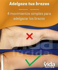 4 movimientos simples para adelgazar los brazos