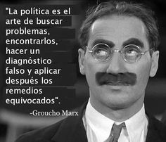 Groucho Marx on politics Mary Shelley, Mahatma Gandhi, Smart Quotes, Best Quotes, Simpsons Frases, Otto Von Bismarck, Frases Humor, Message Quotes, Eye Roll