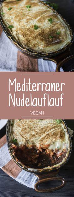Mediterraner Nudelauflauf, vegan, würzig und lecker!