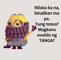 Niloko ka na, binalikan mo pa. Filipino Quotes, Pinoy Quotes, Hugot, Memes, Jay, Meme