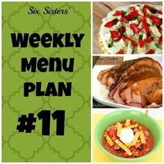 Looking for great recipes ideas? Here is a menu plan for the week! #weeklymenuplan11 #sixsistersstuff