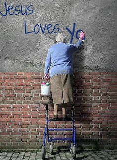 Jesus Loves You ~ if you are going to do graffiti then make sure the message is worth it. . . Thanks Grandma