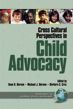 Cross Cultural Perspectives in Child Advocacy