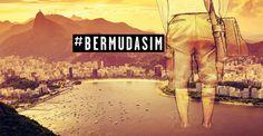 O projeto #BERMUDASIM nas palavras da colunista Isadora Greiner do blog foradaarea.com