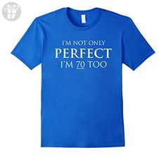 Mens I'm not only perfect I'm 70 too 70th birthday t-shirt 3XL Royal Blue - Birthday shirts (*Amazon Partner-Link)