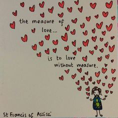 Love quote by st francis of assissi birthday card drawing for my amazing mum… Happy Quotes, Love Quotes, Inspirational Quotes, Random Quotes, Life Quotes Pictures, Picture Quotes, Love Words, Beautiful Words, Francis Of Assisi Quotes