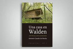 """""""Una casa en Walden. Sobre Thoreau y cultura contemporánea"""""""
