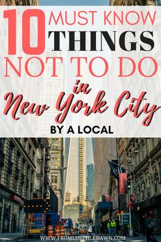 These are my top 10 tips for friends and family visiting me in New York City. Click through to read what you should NOT do in New York City! | PIN FOR LATER | #newyorkcity #manhattan #nyc #newyorktravel #newyorktips